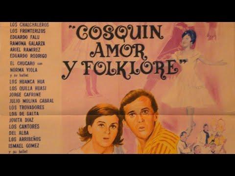 Cosquin, amor y folklore (1965) PELICULA COMPLETA