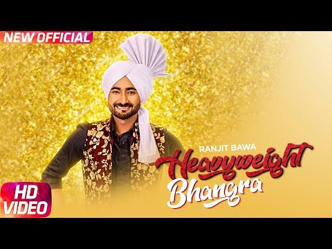 Heavy Weight Bhangra (Full Video) | Ranjit Bawa Ft. Bunty Bains | Jassi X | New Punjabi Song 2017 |