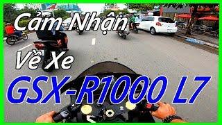 Cảm Nhận về Xe Suzuki GSX-R1000 L7