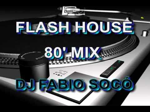 Flash House 80' Mix - DJ Fabio Socó