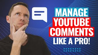 How to Manage YouTube Comments Like a PRO | Top YouTube Tools