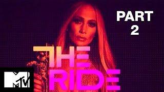Full Episode Jennifer Lopez The Ride Part 2