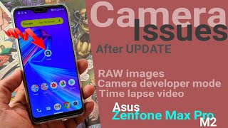 Camera Issues On Asus Zenfone Max Pro M2 After Second FOTA Update