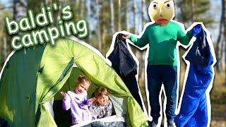 БАЛДИ КЕМПИНГ! ОДНИ В ЛЕСУ С BALDI! Baldi's camping В РЕАЛЬНОЙ ЖИЗНИ! Funny video in real life