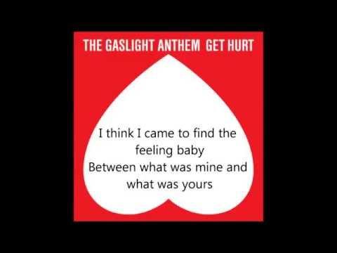 Get Hurt- The Gaslight Anthem LYRICS