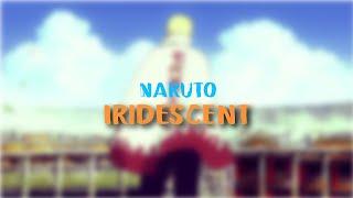 Naruto Tribute AMV - Iridescent
