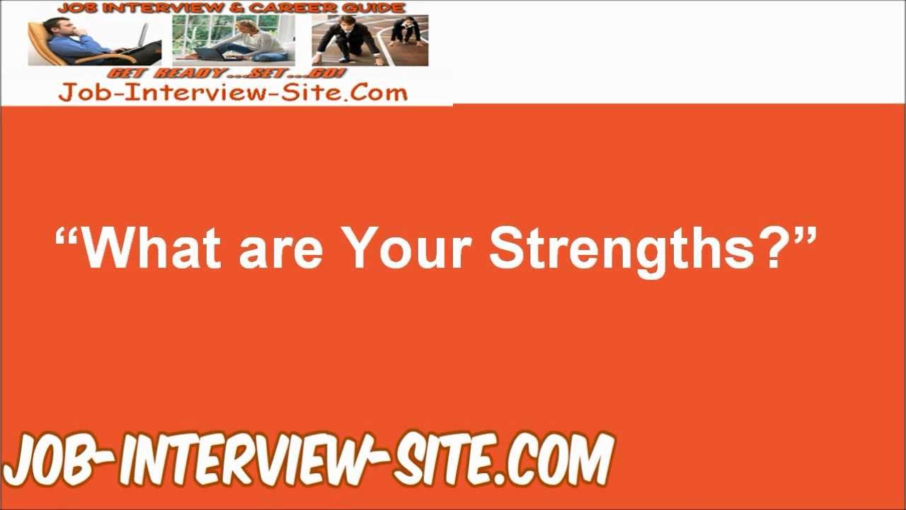 Quot What Are Your Strengths Quot Interview Question And Best