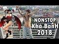 Khá Bảnh | Nhảy Cực Chất trên nền Nhạc Nonstop 2018| Kha Banh 2018 thumbnail