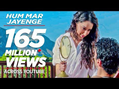download lagu Aashiqui 2 Hum Mar Jayenge Full  Song  Aditya Roy Kapur, Shraddha Kapoor gratis