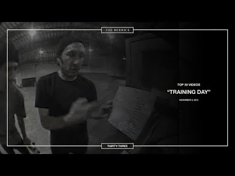 Berrics Top 50: 33 | Training Day