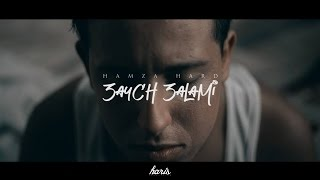 HAMZA HARD - 3AYCH 3ALAMI عايش عالمي PROD BY : Teekay (Official Music Video)
