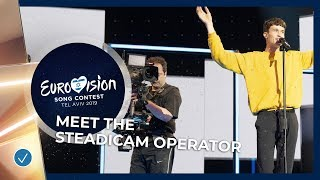 Eurovision 2019 - How It's Made: Operating the steadicam