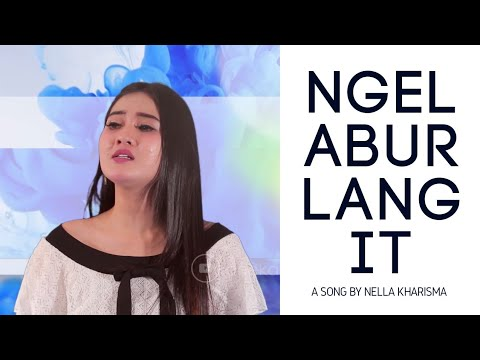 ♥ Nella Kharisma - Ngelabur Langit ( Official Music Video )