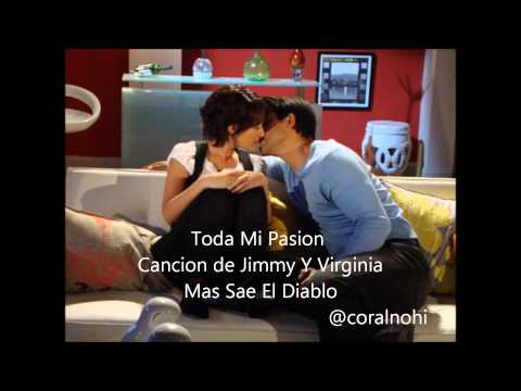 Toda Mi Pasion- Cancion De Virginia Y Jimmy video