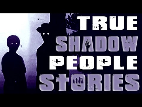 TRUE Encounters with SHADOW PEOPLE [Parts 2-4] Ft. Mr. X Dreams