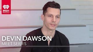 Download Lagu Devin Dawson | Meet Series Gratis STAFABAND