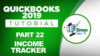 QuickBooks 2019 Training Tutorial Part 22: How to Use the Income Tracker
