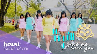 "[KPOP IN PUBLIC MEXICO] 우주소녀 (WJSN) ""부탁해 (SAVE ME, SAVE YOU)"" Ireumi Dance Cover"