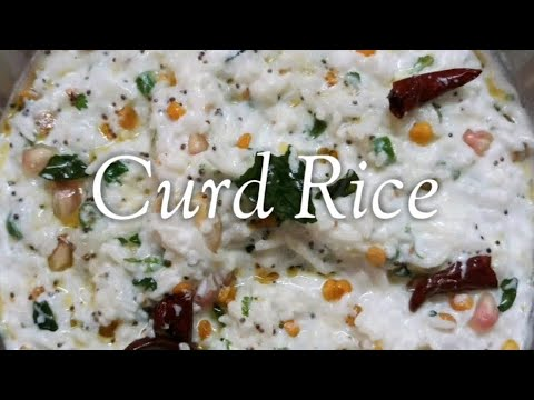 Curd Rice | How to make Curd Rice south Indian style