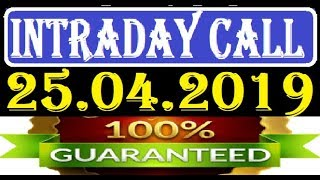 IntraDay Top 3 Jackpot Call  25.04.2019  || today stock || intraday || best stock for 2018