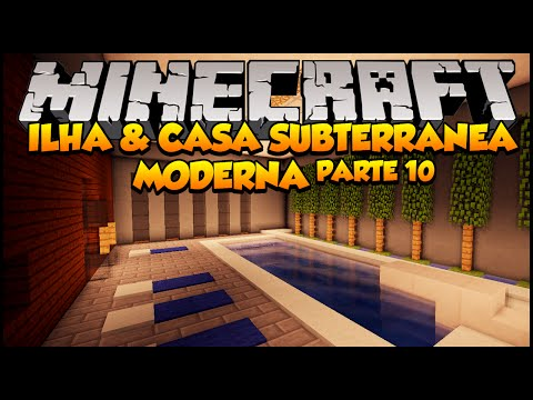 Minecraft: Ilha e Casa Subterrânea Moderna (Parte 10)