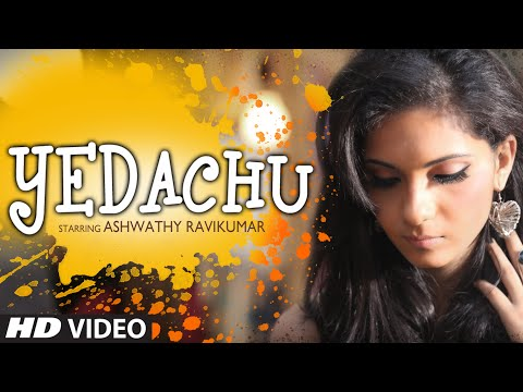 Yedachu Song Full Video (Official) - Ashwathy Ravikumar - Brand New Music Video 2014