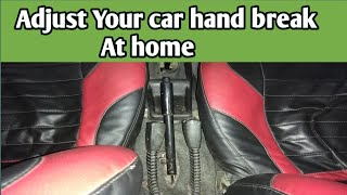 Adjust Your Car Hand break At Home