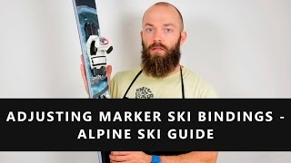 Adjusting Marker Ski Bindings - Alpine Ski Guide