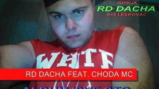 10.Rd Dacha feat Choda MC - KESH,SLAVA,SEX (ALBUM 'SVE STO VOLE MLADI')