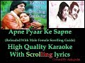 Lagu apne pyaar ke sapne sach hue  RELOADED  karaoke with scrolling lyrics (High Quality)