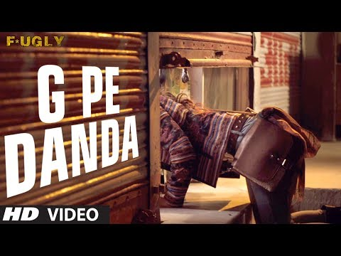 G Pe Danda Video Song | Fugly | Prashant Vadhyar video