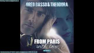 Greg Basso & Theodora - From Paris with Love