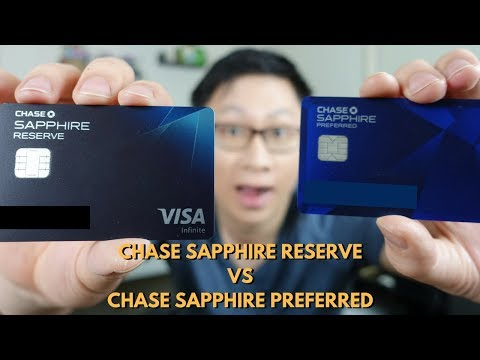 Chase Sapphire Preferred vs Reserve Updated Analysis 2017