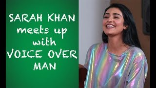 Sara Khan interview with Voice Over Man