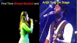 Shreya Ghoshal And Arijit Sing First Time Live On Stage || Live Performance Of Shreya And Arijit