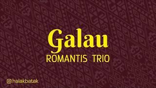 GALAU - Romantis Trio