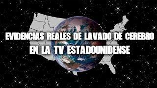 Evidencias de lavado de cerebro de la TV estadounidense