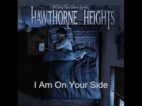 Hawthorne Heights - I Am On Your Side
