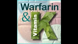 Warfarin and Vitamin K Foods
