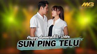 Download lagu HAPPY ASMARA ft DELVA - SUN PING TELU ( ) Ndang reneo dek tak Sun Ping Telu