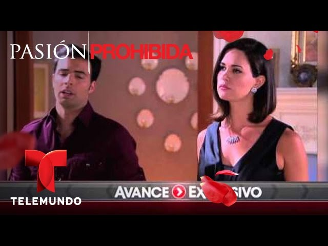 Pasión Prohibida / Avance Exclusivo 102 / Telemundo