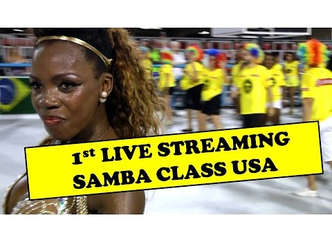 LIVE STREAMING : BRAZIL CARNIVAL SAMBA CLASSES BY TOP DIVA EGILI DE OLIVEIRA