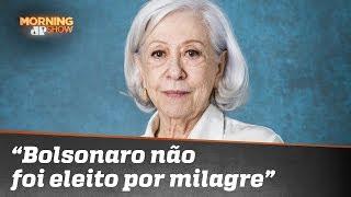 """Fernanda Montenegro: """"Bolsonaro não foi eleito por milagre"""""""
