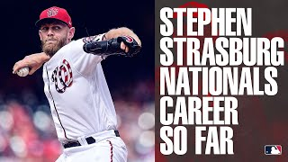 Nationals' Stephen Strasburg's Career Through 2019 (Reportedly Signs with Nationals!)