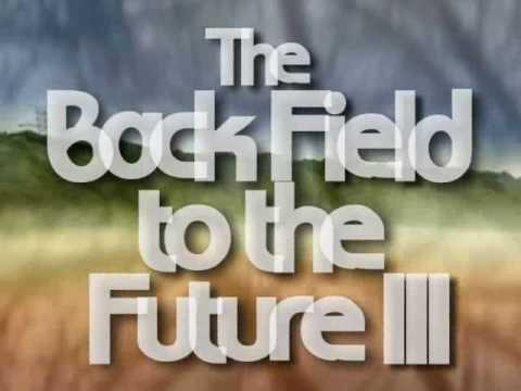 The Back Field to the Future III
