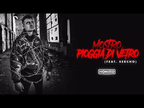 MOSTRO - 11 - PIOGGIA DI VETRO (feat. SERCHO)