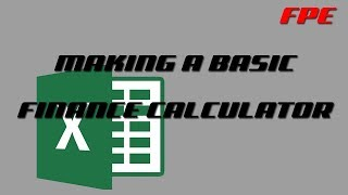 How to Make a Basic Finance Calculator | Microsoft Excel