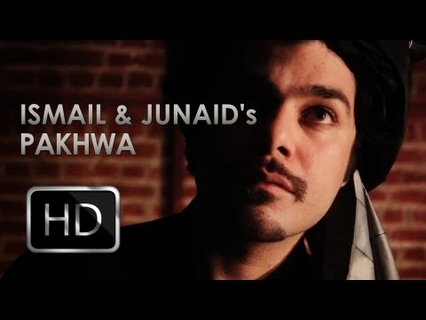 Pakhwa: Ismail and Junaid Official Music Video [HD]