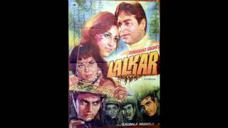 Lalkaar 1972  | Bol Mere Sathiya | Lata Mangeshkar, Mohammed Rafi |  Rajendra Kumar, Mala Sinha