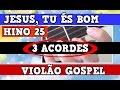 AULA DE VIOLÃO (GOSPEL) - JESUS, TU ÉS BOM - 3 ACORDES thumbnail
